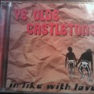 CD YE OLDE CASTLETONS In Like With Love texas SEALED SALE