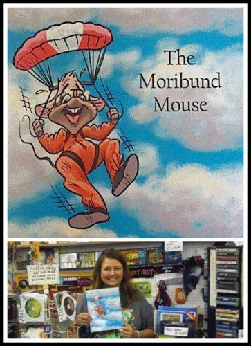 THE MORIBUND MOUSE BOOK childrens eric kesselman erica missey monkeysoop AUTOGRAPHED