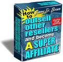 How to Outsell Other Resellers and Become a Super Affiliate