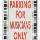 Parking for Musicians Only metal sign