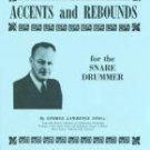 Accents and Rebounds for the Snare Drummer By George Lawrence Stone