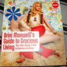 Brini Maxwell's Guide to Gracious Living