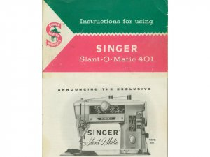 Singer Model 401 401A Slant-O-Matic MANUAL in pdf format