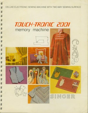 Singer Touch Tronic 2001 Sewing Manuals + XTRAS ON CD