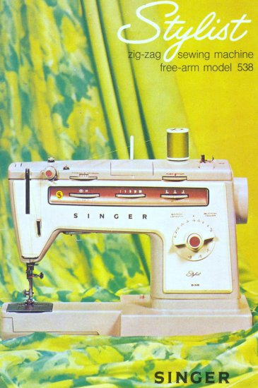 Singer Model 538 Stylist Sewing Machine MANUAL in pdf format
