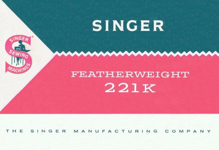 Singer Model 221 221-1 221K 221K1 Featherweight MANUAL in pdf format