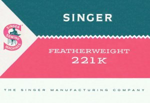 Singer Model 221 221-1 221K 221K1 Featherweight MANUAL in pdf format