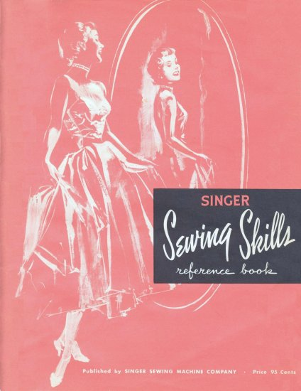 Singer Sewing Skills Reference Book 1955 MANUAL in pdf format