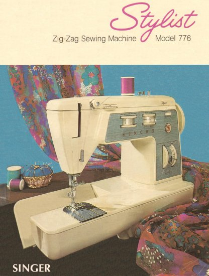 Singer Model 776 Stylist Sewing Machine MANUAL in pdf format