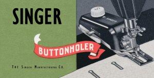 Singer Buttonholer 160743 For Model 301 301A MANUAL in pdf format