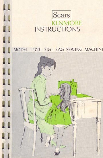 Sears Kenmore Model 1400 158.14001 ZigZag Sewing MANUAL in pdf format