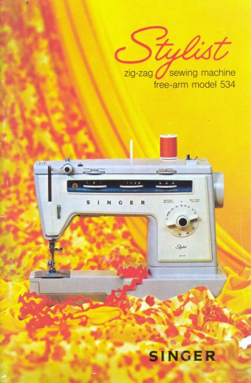Singer Model 534 Stylist Sewing Machine MANUAL in pdf format