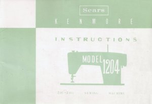 Sears Kenmore Model 1204 ZigZag Sewing MANUAL in pdf format