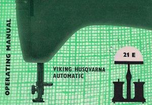 Viking Husqvarna Model 21 E 21E Sewing MANUAL in pdf format