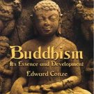 Buddhism its essence and development by Edward Conze (Book) 1959