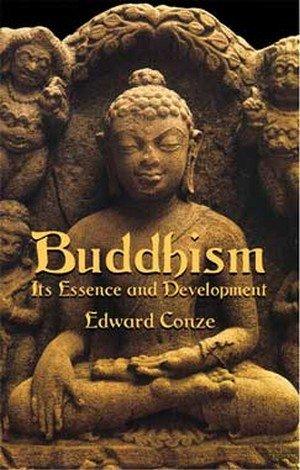 Buddhism its essence and development by Edward Conze (Book) 1959