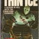 Thin Ice by Larry Sloman (Book) 1982