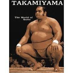 Takamiyama the world of sumo by Jesse kuhaulua (Book) 1972