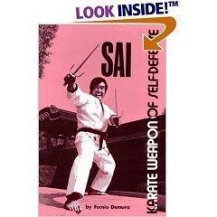 Sai Karate Weapon Of Self-defense by Fumio Demura