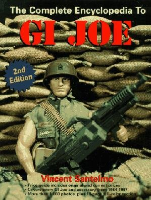 The Complete Encyclopedia To GI Joe by Vincent Santelmo (Book) 1997