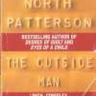 The Outside Man by Richard North Patterson (Book) 1982