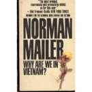 Why Are We In Vietnam? by Norman Mailer (Book) 1967