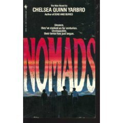Nomads by Chelsea Quinn Yarbro (Book) 1984