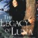 The Legacy Of Luna by julia Butterfly Hill (Book) 2000