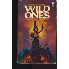 The Wild Ones by A Bertram Chandler (Book) 1985