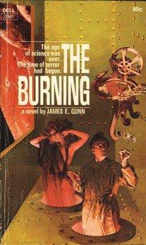 The Burning by James E Gunn (Book) 1972