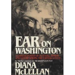 Ear On Washington by Diana McLellan (Book) 1982