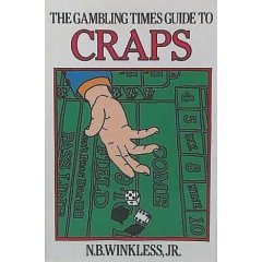 The Gambling Times Guide To Craps by N.B.  Winkless Jr (Book) 1983