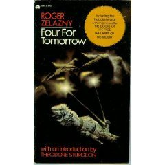 Four For Tomorrow by Roger Zelazny (Book) 1967