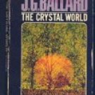 The Crystal World By J.G.Ballard (Book) 1966