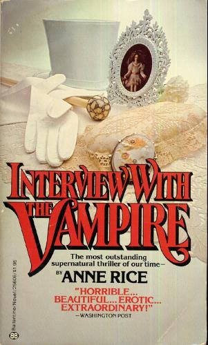 Interview With a Vampire by Anne Rice (Book) 1976