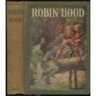 Robin Hood  introduction by George Cockburn Harvey and illustrated by Edwin John Prittie (Book) 1923