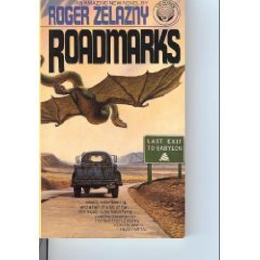 Roadmarks by Roger Zelazny (Book) 1979
