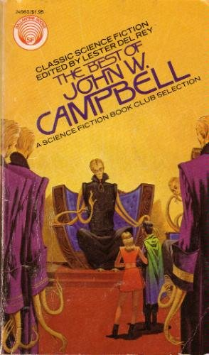 The Best Of John W Campbell ed by Lester Del Rey (Book) 1976