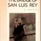The Bridge Of San Luis Rey by Thornton Wilder (Book) 1927