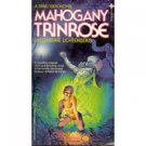Mahogany Trinrose by Jacqueline Lichtenberg (Book) 1981
