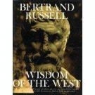 Wisdom Of the West by Bertrand Russell (Book) 1959