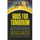 Gods for Tomorrow ed by Hans Santesson (Book) 1967