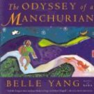 The Odyssey of a Manchurian by Belle Yang (Book) 1996