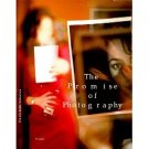 The Promise Of Photographythe DG Collection ed by Luminita Sabau (Book) 1998