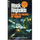 Galactic Medal Of Honor by Mack Reynolds (Book) 1976