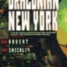 Draconian New York by Robert Sheckley (Gook) 1996
