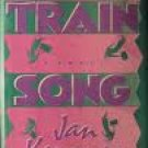Train Song by Jan Kerouac (Book) 1988