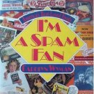 I'm a Spam Fan by Carolyn Wyman (Book) 1993