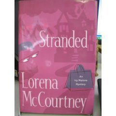 Stranded by Lorena McCourtney (Book) 2006