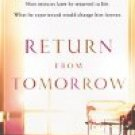 Return From Tomorrow by George C Ritchie (Book) 1978